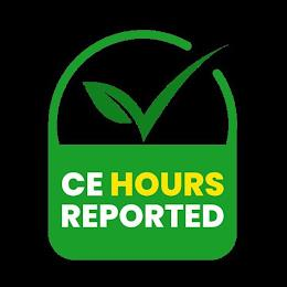 CE HOURS REPORTED trademark