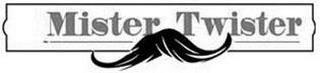 MISTER TWISTER trademark