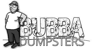 BUBBA DUMPSTERS trademark