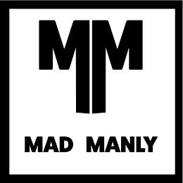 MM MAD MANLY trademark