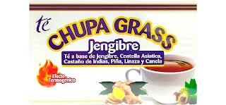 TÉ CHUPA GRASS JENGIBRE TÉ A BASE DE JENGIBRE, CENTELLA ASIATICA, CASTAÑO DE INDIAS, CASTAÑO DE INDIAS, PIÑA, LINAZA Y CANELA EFECTO TERMOGÉNICO trademark