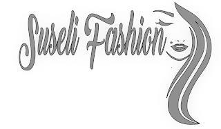 SUSELI FASHION trademark