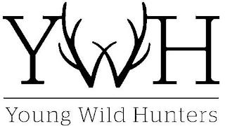 YWH YOUNG WILD HUNTERS trademark