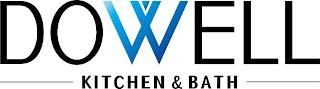 DOWELL KITCHEN & BATH trademark